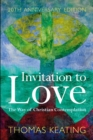 Invitation to Love 20th Anniversary Edition : The Way of Christian Contemplation - eBook