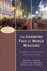 The Changing Face of World Missions (Encountering Mission) : Engaging Contemporary Issues and Trends - eBook