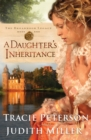 A Daughter's Inheritance (The Broadmoor Legacy Book #1) - eBook