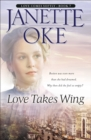 Love Takes Wing (Love Comes Softly Book #7) - eBook