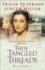 These Tangled Threads (Bells of Lowell Book #3) - eBook