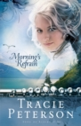 Morning's Refrain (Song of Alaska Book #2) - eBook