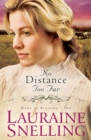 No Distance Too Far (Home to Blessing Book #2) - eBook