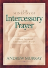 The Ministry of Intercessory Prayer - eBook