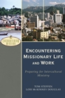 Encountering Missionary Life and Work (Encountering Mission) : Preparing for Intercultural Ministry - eBook