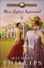 Miss Katie's Rosewood (Carolina Cousins Book #4) : A Novel - eBook