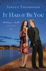 It Had to Be You (Weddings by Bella Book #3) : A Novel - eBook