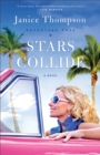 Stars Collide (Backstage Pass Book #1) : A Novel - eBook