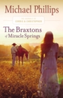 The Braxtons of Miracle Springs (The Journals of Corrie and Christopher Book #1) - eBook