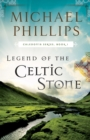 Legend of the Celtic Stone (Caledonia Book #1) - eBook