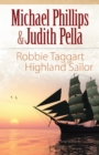 Robbie Taggart (The Highland Collection Book #2) : Highland Sailor - eBook