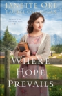 Where Hope Prevails (Return to the Canadian West Book #3) - eBook