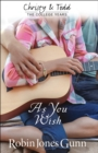 As You Wish (Christy and Todd: College Years Book #2) - eBook