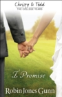 I Promise (Christy and Todd: College Years Book #3) - eBook