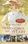 When Calls the Heart : Hallmark Channel Special Movie Edition - eBook
