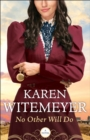 No Other Will Do (Ladies of Harper's Station Book #1) - eBook