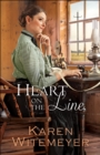 Heart on the Line (Ladies of Harper's Station Book #2) - eBook