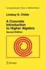 A Concrete Introduction to Higher Algebra - eBook