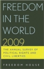 Freedom in the World 2009 : The Annual Survey of Political Rights and Civil Liberties - Book