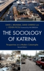 The Sociology of Katrina : Perspectives on a Modern Catastrophe - eBook