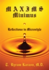 Maxims Minimus : Reflections in Microstyle - eBook
