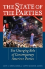 The State of the Parties : The Changing Role of Contemporary American Parties - eBook