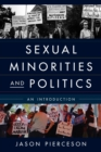 Sexual Minorities and Politics : An Introduction - eBook