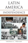 Latin America since Independence : Two Centuries of Continuity and Change - Book