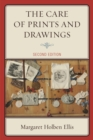 The Care of Prints and Drawings - Book