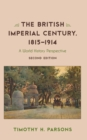 The British Imperial Century, 1815-1914 : A World History Perspective - Book