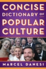 Concise Dictionary of Popular Culture - Book