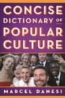 Concise Dictionary of Popular Culture - eBook