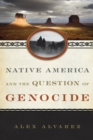 Native America and the Question of Genocide - Book