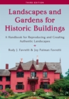 Landscapes and Gardens for Historic Buildings : A Handbook for Reproducing and Creating Authentic Landscapes - Book