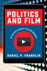 Politics and Film : The Political Culture of Television and Movies - Book