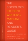 The Sociology Student Writer's Manual and Reader's Guide - Book
