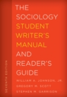 The Sociology Student Writer's Manual and Reader's Guide - eBook