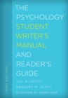 The Psychology Student Writer's Manual and Reader's Guide - Book