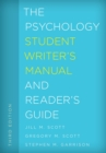 The Psychology Student Writer's Manual and Reader's Guide - eBook