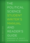 The Political Science Student Writer's Manual and Reader's Guide - Book
