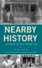 Nearby History : Exploring the Past Around You - Book