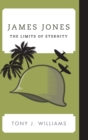 James Jones : The Limits of Eternity - Book