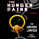The Hunger Pains : A Parody - eAudiobook