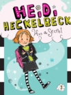Heidi Heckelbeck Has a Secret - eBook