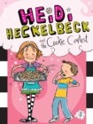 Heidi Heckelbeck and the Cookie Contest - eBook