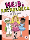 Heidi Heckelbeck in Disguise - eBook
