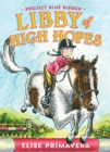 Libby of High Hopes, Project Blue Ribbon - eBook