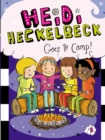 Heidi Heckelbeck Goes to Camp! - eBook
