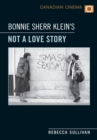 Bonnie Sherr Klein's 'Not a Love Story' - eBook
