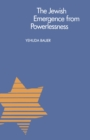 The Jewish Emergence from Powerlessness - eBook